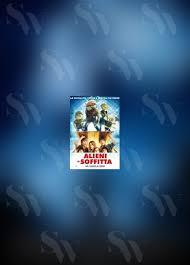 alieni in soffitta ita il cinema a casa da rivedere su netflix con i nostri bambini