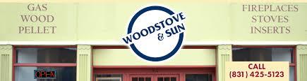 woodstove u0026 sun fireplace showroom over 30 years in business
