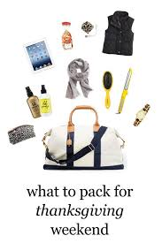 what to pack for thanksgiving weekend fresh season read here