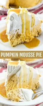 light pumpkin dessert recipes pumpkin mousse pie food recipes pinterest mousse pies and food