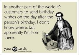 happy belated birthday ecard google search just smiles