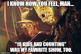 Jason Voorhees Memes - 19 kids and cancelled imgflip
