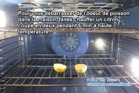 enlever odeur de cuisine odeur de poisson dans la maison l astuce pour l éliminer rapidement