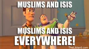 Everywhere Meme - muslims and isis are everywhere meme the libtard