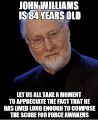 John Meme - 25 best memes about john williams john williams memes