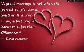great marriage quotes a great marriage is not when the comes together