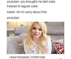 Youtuber Memes - 22 of the funniest dramatic youtuber memes you ll ever see gurl