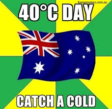 Australia Meme - 40 degrees australia meme funny memes
