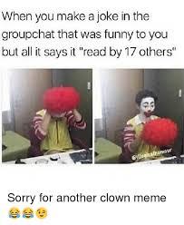 Funny Clown Memes - 25 best memes about clown meme clown memes