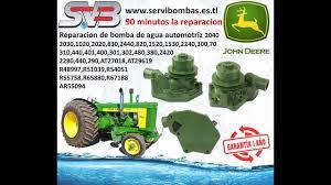 reparacion de bombas de agua john deere 820 1530 1020 2030 2020