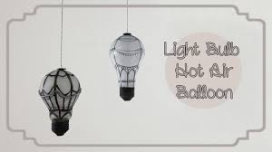 balloons shaped like light bulbs air balloon room decoration using light bulbs sunny diy youtube