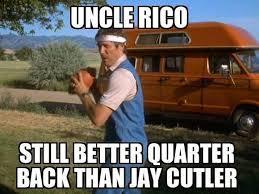 Jay Cutler Memes - 22 meme internet uncle rico still better quarter back than jay