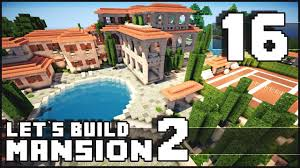 World Of Keralis Map by Minecraft How To Make A Mansion Part 16 Let U0027s Call It Done