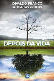 Depois Da Vida - life challenges and solutions leal publisher
