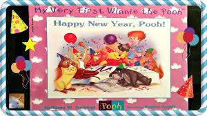 new year kids book disney winnie the pooh happy new year pooh read aloud