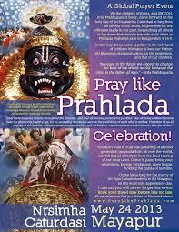 pray like prahlada celebration u2013 pray like prahlada