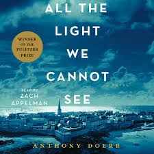 all the light we cannot see audiobook all the light we cannot see audiobook by anthony doerr zach
