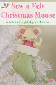 Christmas Mice Decorations Sew A Felt Christmas Mouse Sugar Mice Free Pattern And Mice
