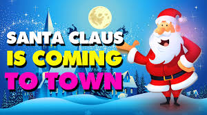 santa claus is coming to town christmas song with lyrics youtube