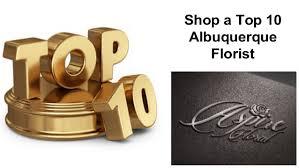 albuquerque florist top 10 albuquerque florist