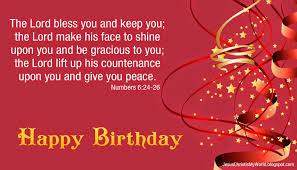 Happy Birthday Thank You Quotes Happy Birthday Bible Quotes Quotesgram Bible Birthday Quotes For
