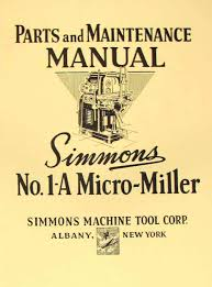simmons a 1 micro miller horizontal mill part manual ozark tool