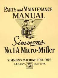 simmons a 1 micro miller horizontal mill part manual ozark tool
