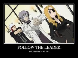 Soul Eater Excalibur Meme - soul eater follow the leader by pandamonium 123 on deviantart
