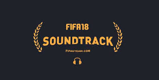 theme song quiz app 18 soundtrack listen all the official fifa 18 songs