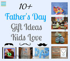 10 father u0027s day gifts ideas kids love special edition 10 things