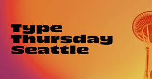 typethursday seattle tuesday is the new thursday aiga seattle