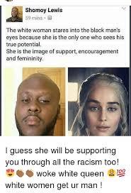 Black Man White Woman Meme - shomoy lewis 59 mins the white woman stares into the black man s