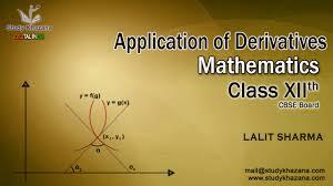 application of derivatives cbse class 12 mathematics class xii
