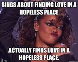 Rihanna Memes - we found rihanna memes quickmeme
