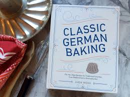 classic german baking by luisa weiss a cookbook review