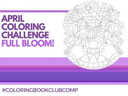 april coloring challenge full bloom the coloring book club