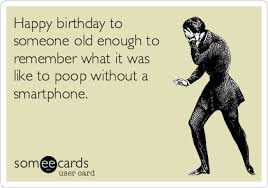 crazy birthday cards funny birthday memes ecards someecards