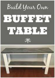 make your own buffet table diy buffet cabinets for the dining room dining room storage