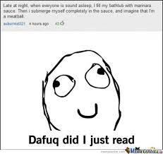 Funny Dafuq Memes - dafuq did i just read by mslosttreasure meme center