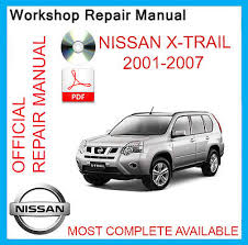 factory workshop service repair manual nissan x trail 2001 2007
