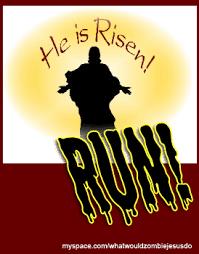 He Is Risen Meme - image 77944 zombie jesus know your meme