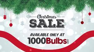 christmas sale christmas sale at 1000bulbs 2017 deals