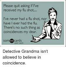 Flu Shot Meme - 25 best memes about never had a flu shot never had a flu shot