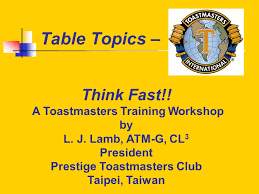 Table Topics Toastmasters Prestige Toastmasters Club Ppt Download