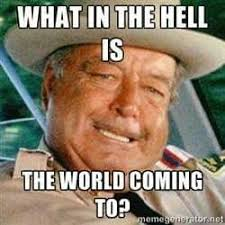 Jackie Meme - sheriff buford t justice jackie gleason smokey and the bandit