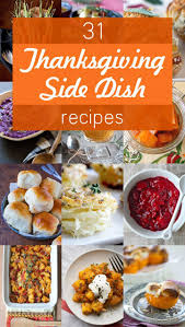 31 thanksgiving side dishes to outshine the turkey dishes