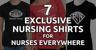 nursing shirt 7 exclusive nursing shirts for nurses everywhere qd nurses