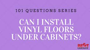 can you put cabinets on a floating vinyl floor can i install vinyl floors cabinets