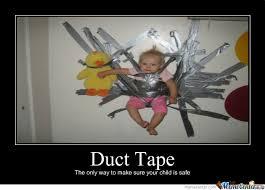 Duct Tape Meme - duct tape by bonejar69 meme center