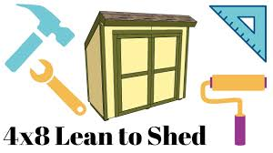 How To Build A Lean To Shed Plans by 4x8 Lean To Shed Plans Youtube